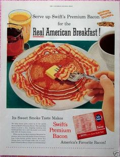 """Real American Breakfast!"", Swift's Premium Bacon"