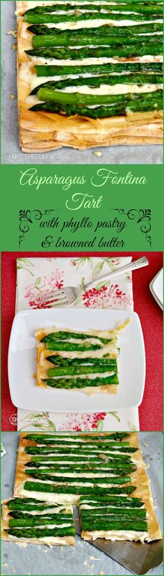 This delicious Asparagus Fontina Tart can be served for brunch as a side dish or appetizer for your next gathering! Made with store bought phyllo for an easy dish. The Foodie Affair #tart #asparagus #recipe
