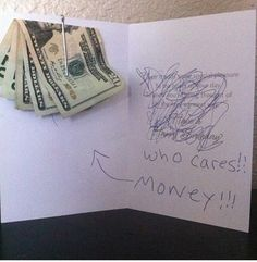 : Money Card Giggle Gift Ideas Birthday Cards Who Cares Funny Stuff Gifts Money Gift Homemade Gifts, Diy Gifts, Grad Gifts, Don D'argent, Teenager Mode, Funny Quotes, Funny Memes, Jokes, That's Hilarious