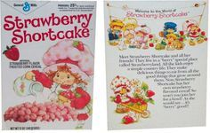 Strawberry Shortcake cereal. I can still taste it....best ever!! plus it turned your milk pink!