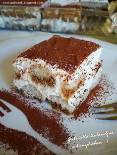 Gabriella kalandjai a konyhában :): Tiramisu - tojás nélküli krémmel Hungarian Cake, Hungarian Recipes, Hungarian Food, Baking And Pastry, I Want To Eat, Desert Recipes, Cake Cookies, Cupcakes, Easy Desserts
