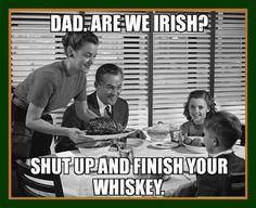 Irish? Lol