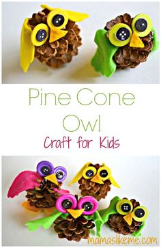 Pine Cone Owl Craft for Kids - These would be adorable ornaments!
