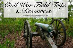 Southeastern Civil War Field Trips and Resources to commemorate 150 anniversary  www.hodgepodge.me #American #history