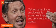 Former Oracle CEO Larry Ellison on employee care. Weekdone agrees! #employees #priorities #larry #ellison #weekdone #motivational #quotes