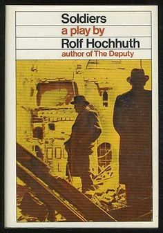 Soldiers : A Play by Rolf Hochhuth. Grove Press, 1968. Cover by Kuhlman Associates / Roy Kuhlman. www.roykuhlman.com