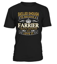 Farrier - Skilled Enough To Become #Farrier