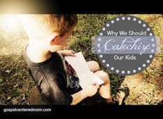 Why We Should Catechize Our Kids