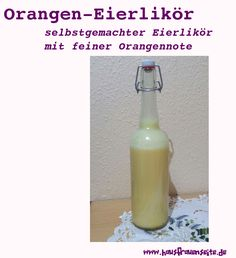 Orangen-Eierlikör - Rezept  Unser Orangen-Eierlikör ist ein selbstgemachter Eierlikör mit feiner Orangennote vegetarisch glutenfrei Rum, Soap, Food And Drink, Bottle, Drinks, Pasta, Glutenfree, Marmalade, Eggnog Recipe