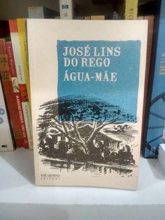 Água-mãe - José Lins do Rego  Mais detalhes: https://www.dalianegra.com.br/agua-mae