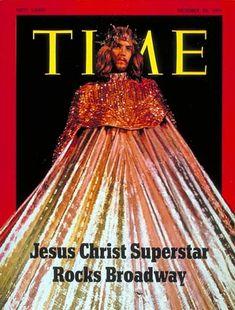 Time Magazine: Jesus Christ Superstar   Oct. 25, 1971