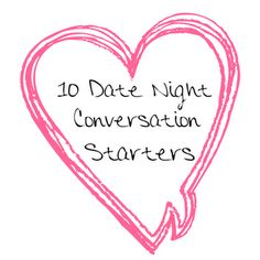 10 Date Night Conversation Starters