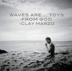Clay Marzo is 100% onto something, whatever kind of god you may believe or not believe in