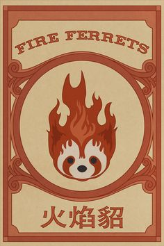 Fire Ferrets. Once again, don't know what this is, but thought you'd like it, goose!