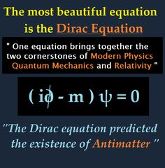 very cool equation bringing Dirac and Einstein into one bein. Theoretical Physics, Physics And Mathematics, Quantum Physics, Dirac Equation, Physics Theories, Einstein, Physics Formulas, Modern Physics, Science Facts