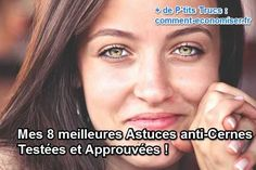 8 astuces anti cernes naturelles effiaces