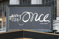 ONCE on Broadway.. one time i saw this.. and one time i knew someone in it.. and by one time i mean right now. :)