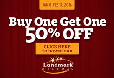 Landmark Cinemas #BOGO Buy 1 Get 1 50% #coupon Click pic to get the #deal