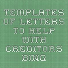 templates of letters to help with creditors - Bing