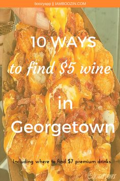 DC Happy Hour | 10 Ways To Find $5 Wine In Georgetown including where to find$7 premium drinks...Click through for more!