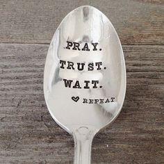 Pray. Trust. Wait. Repeat. #prayer #scripture #bible #trust #inspiration #quotes