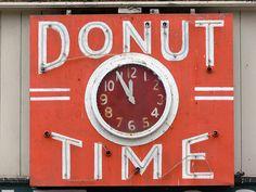"""DONUT TIME"" Clock in Oakland, California"