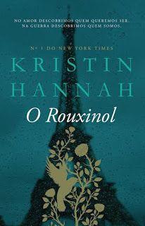 Manta de Histórias: O Rouxinol de Kristin Hannah - Novidade Bertrand E...