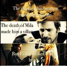Love made Hook who he was and who he is now. When Pan killed his brother he became a pirate. When Rumple killed Milah he became a villain. When he fell in love with Emma he became a hero.