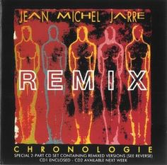 Jean Michel Jarre* - Chronologie Part 4 (Remixes) (CD) at Discogs