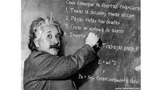 No hace falta ser Albert Einstein para conseguir la Libertad Financiera que queremos para nuestra vida!!! #lanotadelretumbe #workhappy