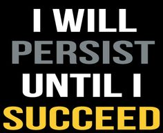 #fitness #motivation #persistence
