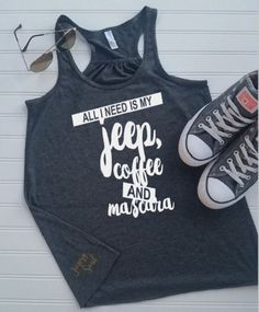 All I Need Is My Jeep, Coffee, and Mascara - Flowy Tank Top