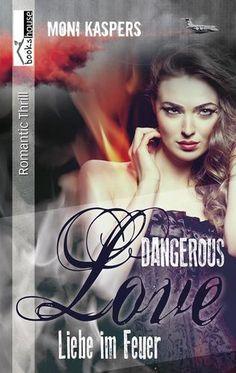 """5 Sterne für """"Liebe im Feuer - Dangerous Love"""" von Kleine Maus, https://www.amazon.de/review/R361D9127I9H7R/ref=cm_cr_dp_title?ie=UTF8"""