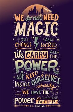 I love J.K Rowling and this quote! It's very inspiring and motivational!