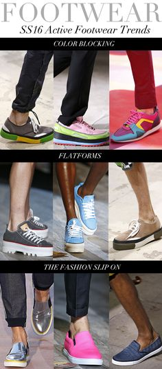 SS16 Active Footwear Trends: COLORBLOCKING l FLATFORMS l THE FASHION SLIP ON source: Trend Council