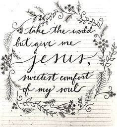 sweetest comfort of my soul = Jesus