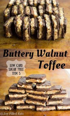 Buttery Walnut Toffee THM S recipe