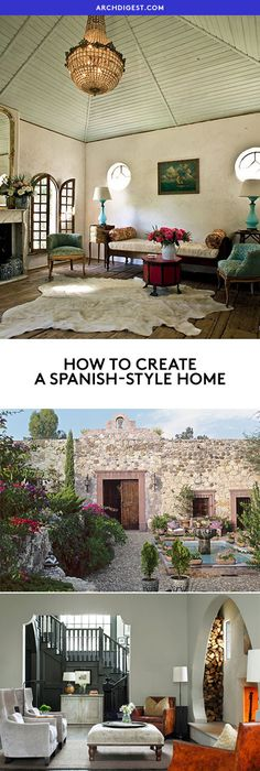 Love the look of a Spanish home? Here's how to bring the eclectic, bohemian style into your space—no matter where you live — archdigest.com