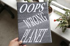 OOPS WRONG PLANET by Anouk De Clercq