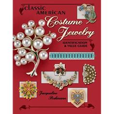 Classic American Costume Jewely (Classic American Costume Jewelry: Identification & Value Guide) by Jacqueline Rehmann Vintage Costume Jewelry, Vintage Costumes, Vintage Jewelry, Jewelry Box, Jewelry Making, Nice Jewelry, Ball Jars, Jewelry Companies, Fashion Necklace