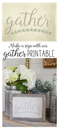 Make this gather sign in less then an hour using our FREE gather printable.
