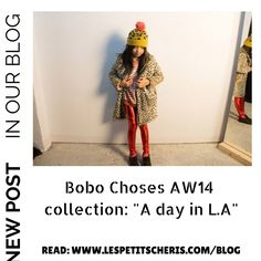 New AW2014 collection Bobo Choses http://lespetitscheris.com/blog/nueva-coleccion-otono-invierno14-de-bobo-choses-a-day-in-l-a/