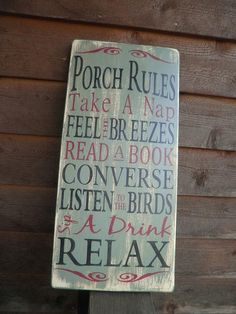 Porch Rules, wood sign, outside decor,  distressed sign, primitive decor. $33.00, via Etsy.