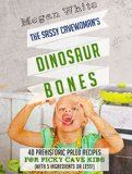 Paleo For Kids: The Sassy Cavewoman's Dinosaur Bones: 40 Kid-Friendly Recipes with 5 Ingredients or Less - http://howtomakeastorageshed.com/articles/paleo-for-kids-the-sassy-cavewomans-dinosaur-bones-40-kid-friendly-recipes-with-5-ingredients-or-less/