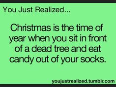 It's also the time we remember Jesus' birth, but still, LOL