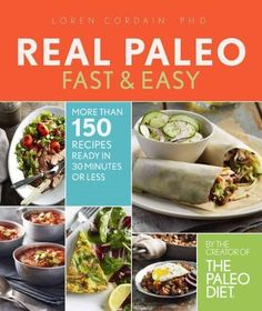 The simple, satisfying and delicious way to eat paleo every day, no matter how busy you are Loren Cordain, Ph.D., creator of The Paleo Diet, understands that we live busy lives, but he also knows this