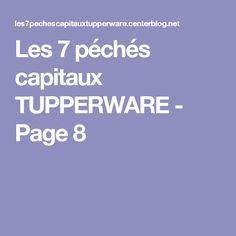 Les 7 péchés capitaux TUPPERWARE - Page 8