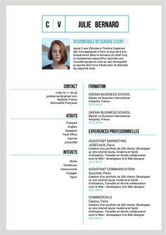 Détendu - Un CV original, joliment présenté. La photo en fait un CV de moderne, presque original.