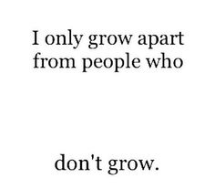 You dont grow