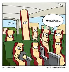 😂 Lol This is soooo funny to me! Funny Cartoons, Funny Comics, Funny Jokes, Funny Food, Hilarious Sayings, Funny Texts, Bacon Funny, Bacon Bacon, Bacon Bits